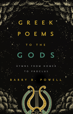 Greek Poems to the Gods: Hymns from Homer to Proclus Cover Image