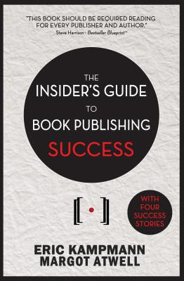 The Insider's Guide to Book Publishing Success Cover