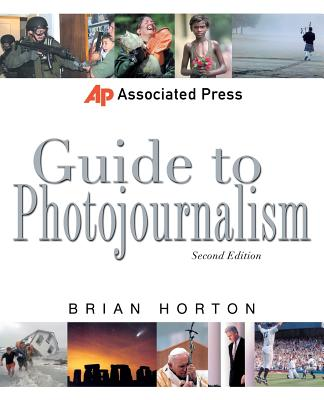 Associated Press Guide to Photojournalism (Associated Press Handbooks) Cover Image