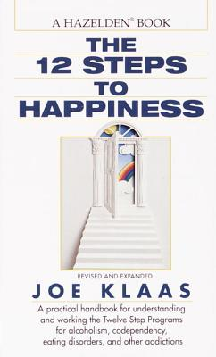 The Twelve Steps to Happiness Cover