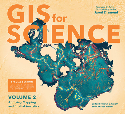 GIS for Science: Applying Mapping and Spatial Analytics, Volume 2 Cover Image