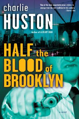 Half the Blood of Brooklyn Cover