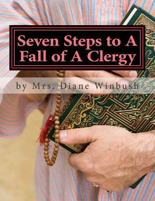 Seven Steps to A Fall of A Clergy: Apostasy in the Pulpit Cover Image