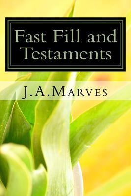 Fast Fill and Testaments Cover Image
