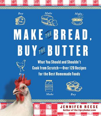 Make the Bread, Buy the Butter Cover