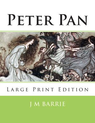 Peter Pan: Large Print Edition Cover Image
