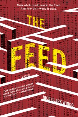 The Feed: A Novel Cover Image