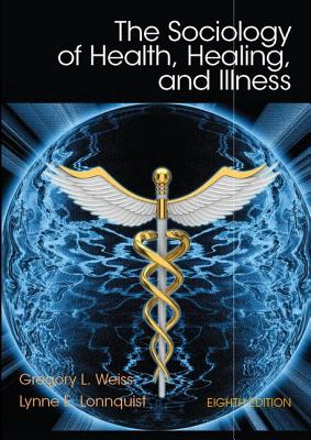 Sociology of Health, Healing, and Illness Cover Image