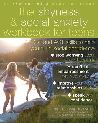 The Shyness & Social Anxiety Workbook for Teens Cover