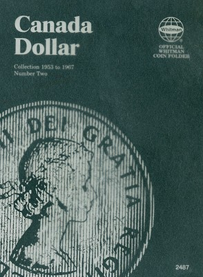 Canada Dollar Collection 1953 to 1967 Number Two (Official Whitman Coin Folder) Cover Image
