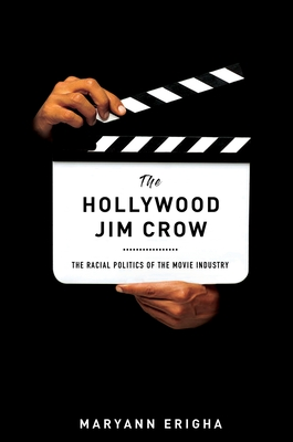 Cover for The Hollywood Jim Crow