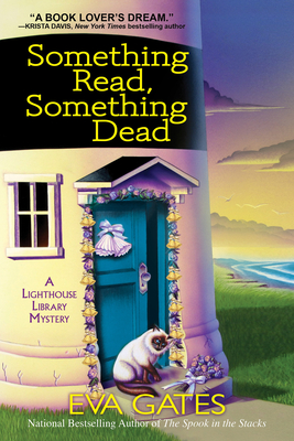 Something Read Something Dead: A Lighthouse Library Mystery Cover Image