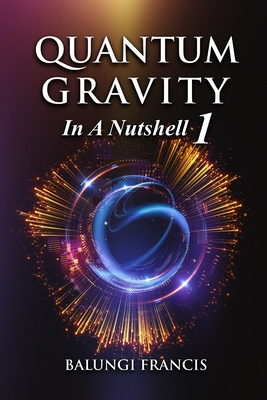Quantum Gravity in a Nutshell 1 Cover Image