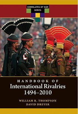 Handbook of International Rivalries: 1494-2010 (Correlates of War) Cover Image