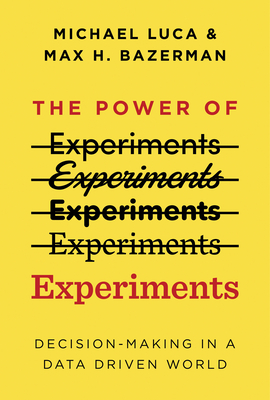 The Power of Experiments: Decision Making in a Data-Driven World Cover Image