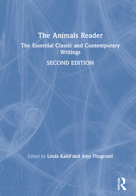 The Animals Reader: The Essential Classic and Contemporary Writings Cover Image