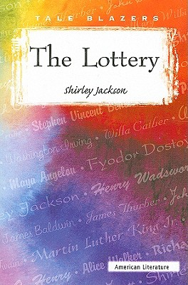 The Lottery (Tale Blazers: American Literature) Cover Image