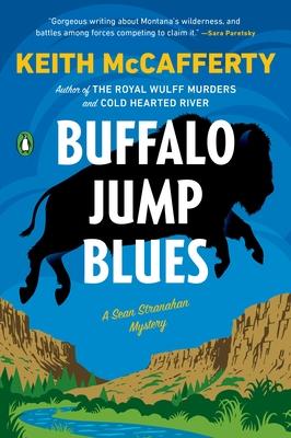 Buffalo Jump Blues: A Novel (A Sean Stranahan Mystery #5) Cover Image