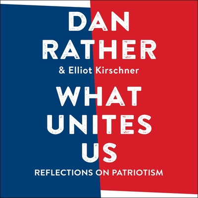 What Unites Us: Reflections on Patriotism Cover Image