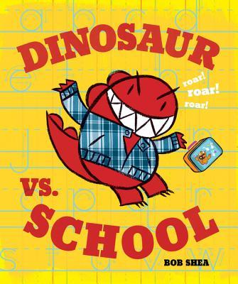 Dinosaur vs. School (A Dinosaur vs. Book #5) Cover Image