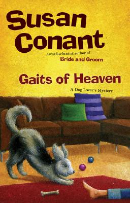 Gaits of Heaven: A Dog Lover's Mystery Cover Image