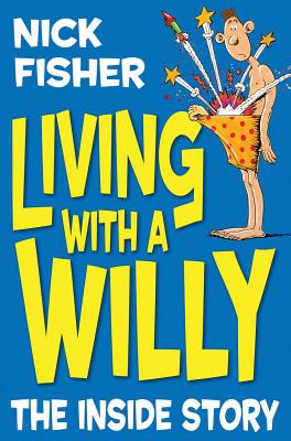 Living with a Willy: The Inside Story Cover Image
