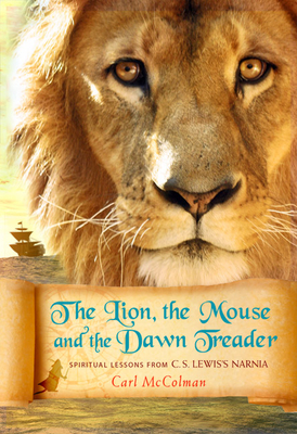 The Lion, the Mouse, and the Dawn Treader Cover