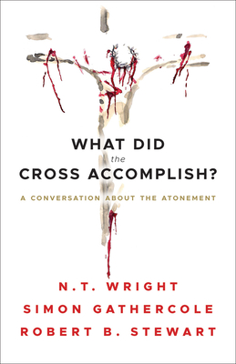 Cover for What Did the Cross Accomplish?