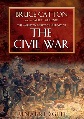 The American Heritage History of the Civil War [With Headphones] Cover Image