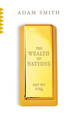 The Wealth of Nations (Vintage Classics) Cover Image