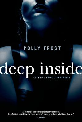 Deep Inside: Extreme Erotic Fantasies Cover Image