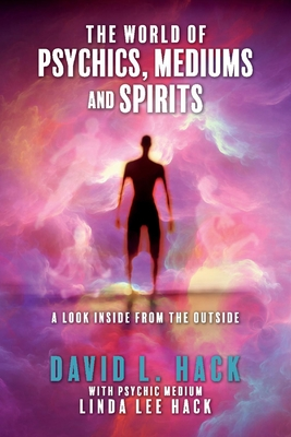 Cover for The World of Psychics, Mediums and Spirits