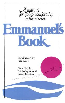 Emmanuel's Book: A Manual for Living Comfortably in the Cosmos Cover Image