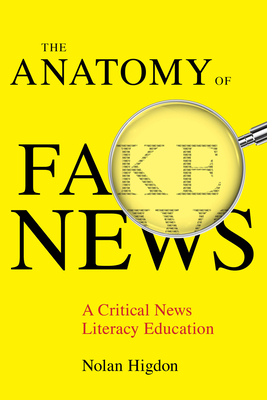 The Anatomy of Fake News: A Critical News Literacy Education Cover Image