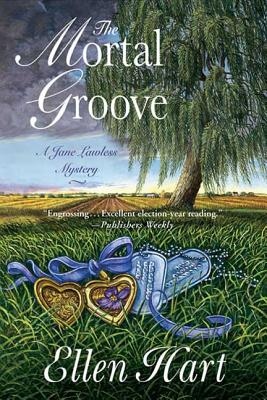 The Mortal Groove: A Jane Lawless Mystery (Jane Lawless Mysteries #15) Cover Image
