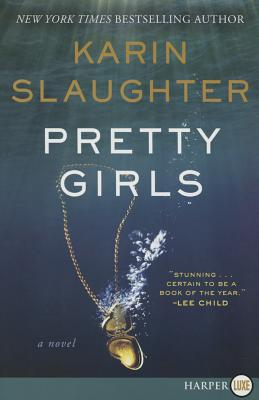 Pretty Girls: A Novel Cover Image