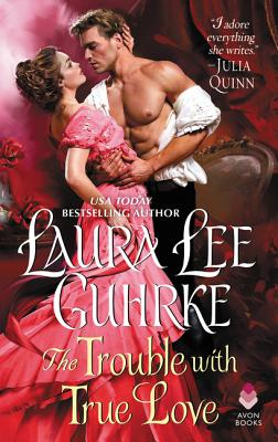The Trouble with True Love: Dear Lady Truelove Cover Image