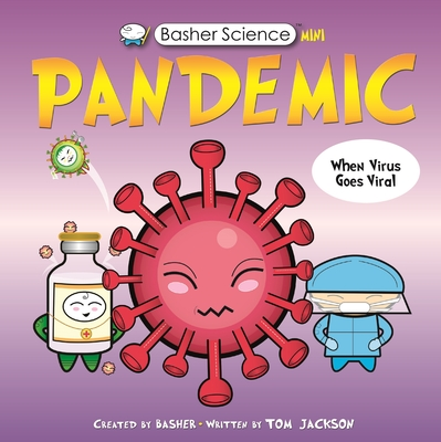 Basher Science Mini: Pandemic Cover Image