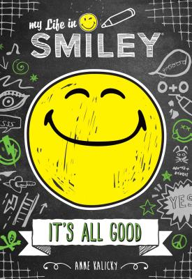It's All Good by Anne Kalicky
