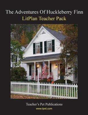 Litplan Teacher Pack: The Adventures of Huckleberry Finn Cover Image