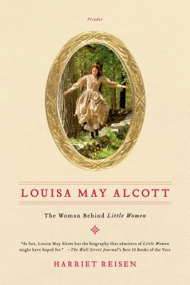Louisa May Alcott: The Woman Behind Little Women Cover Image