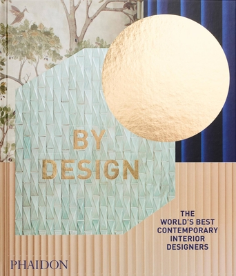 By Design: The World's Best Contemporary Interior Designers cover
