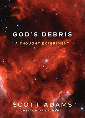 God's Debris: A Thought Experiment Cover Image