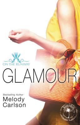 Glamour (On the Runway #5) Cover Image