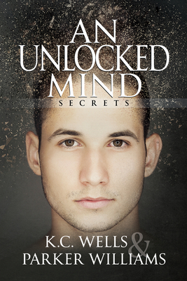 Cover for An Unlocked Mind (Secrets #2)