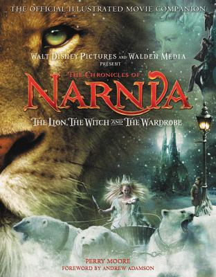 The Chronicles of Narnia: The Lion, the Witch, and the Wardrobe: The Official Illustrated Movie Companion Cover Image