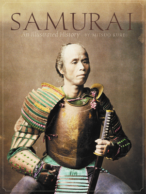 Samurai: An Illustrated History Cover Image