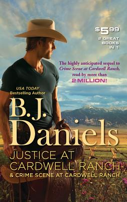 Justice at Cardwell Ranch & Crime Scene at Cardwell Ranch Cover