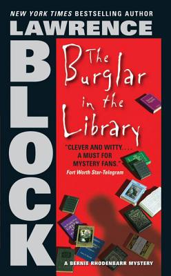 The Burglar in the Library (Bernie Rhodenbarr #8) Cover Image