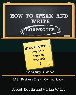 How to Speak and Write Correctly: Study Guide (English + Russian) Cover Image